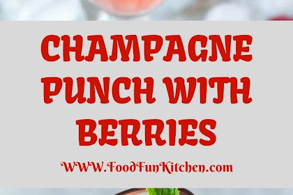 CHAMPAGNE PUNCH WITH BERRIES