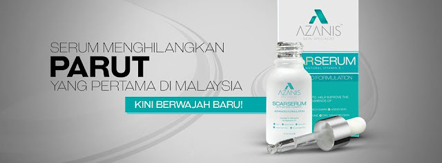 azanis scar serum, serum parut azanis, azanis scar serum new and improved, cara hilangkan parut