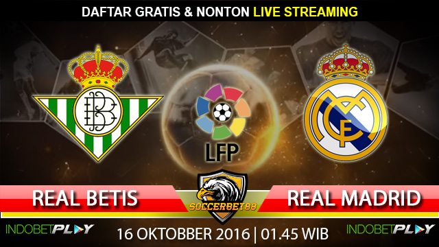 Prediksi Real Betis vs Real Madrid 16 Oktober 2016 (Liga Spanyol)