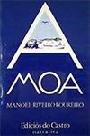 RIVEIRO LOUREIRO, M.: 'A Moa' (1ª edición, 1984)