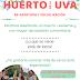 HUERTA: UVA SIN FRONTERAS ¡VA A ESTAR DE LOCOS!