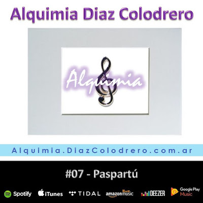 Alquimia Diaz Colodrero - Track #07 - Paspartú