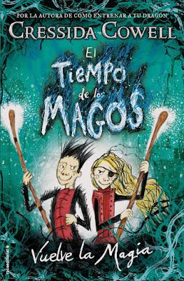 LIBRO - El tiempo de los magos #2 Vuelve la magia Cressida Cowell  Twice Magic (The Wizards of Once #2)   (Roca - 15 noviembre 2018)  COMPRAR ESTE LIBRO