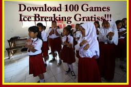 Download Gratis 100 Games Ice Breaking Penyemangat Belajar Siswa Versi Terbaru