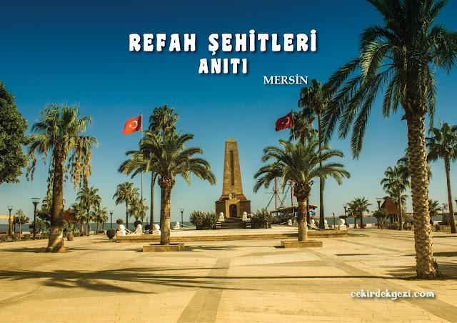 REFAH ŞEHİTLERİ ANITI