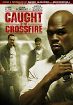 Tội Ác - Caught In The Crossfire