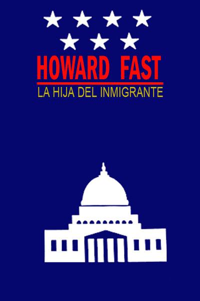 La hija del inmigrante – Howard Fast