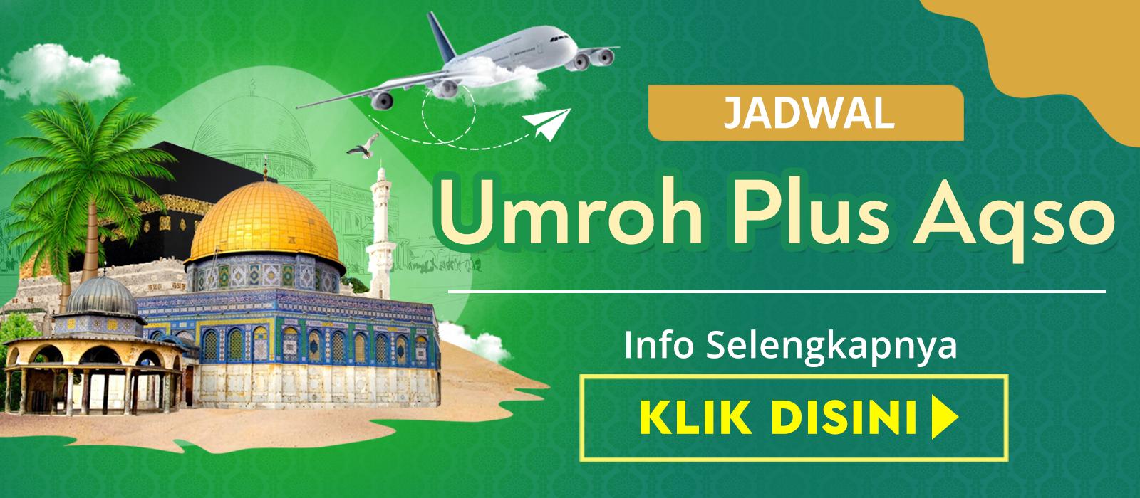 Paket Umroh Plus Aqso Petra Murah Biaya Promo Jadwal Tahun 2019 2020