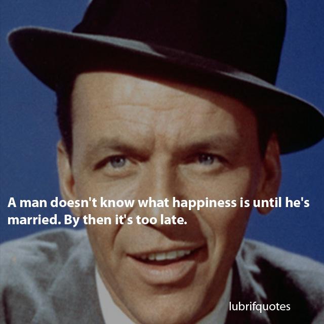 Sinatra Quotes: Frank Sinatra Quotes - Lubrifquotes