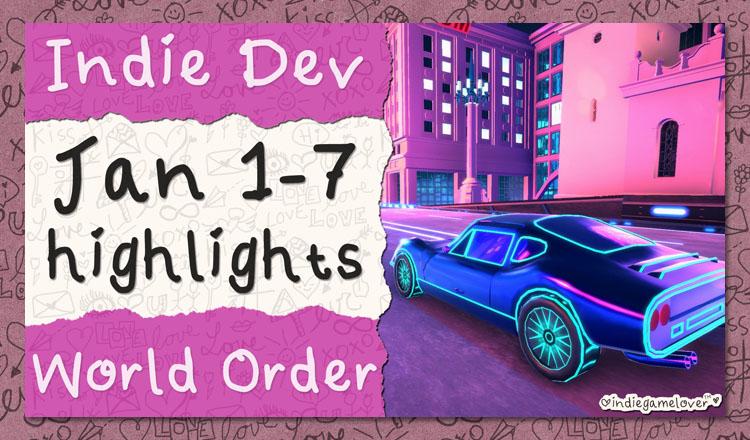 indie game lover indie dev world order highlights
