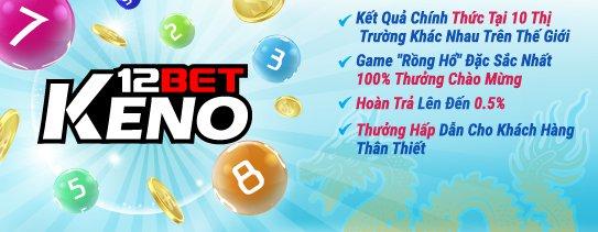 So sánh giữa ưu điểm của cược Keno 12BET so với cược bóng đá Keno
