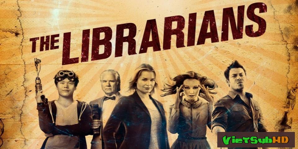 Phim Hội Thủ Thư (phần 2) Hoàn Tất (10/10) VietSub HD | The Librarians (season 2) 2016