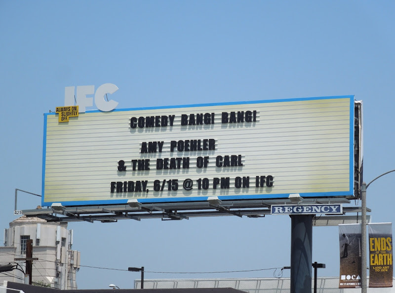 IFC Comedy Bang Bang Amy Poehler billboard