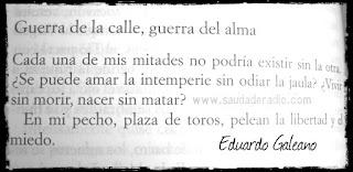 Frase del libro Dias y noches de amor y de guerra de Eduardo Galeano