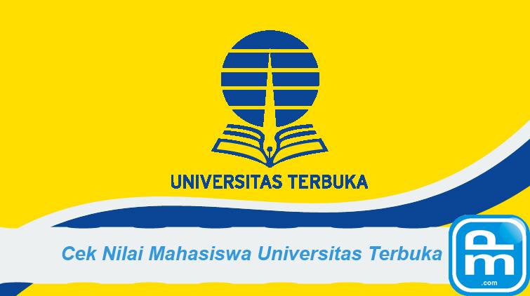 Cara Cek Hasil Nilai Ujian Mahasiswa UT Universitas Terbuka
