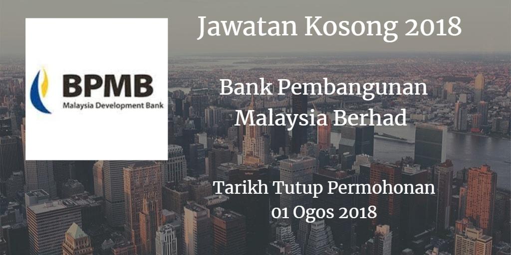 Jawatan Kosong Bank Pembangunan Malaysia Berhad 01 Ogos 2018