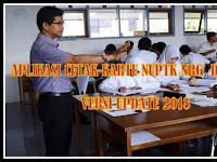 Aplikasi Cetak Kartu NUPTK NRG dan NISN Versi 2018