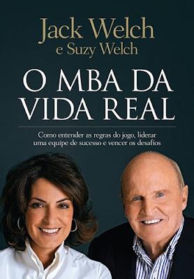 O MBA DA VIDA REAL (Jack Welch)