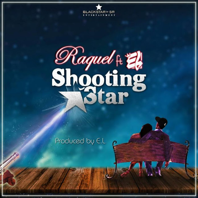 Shooting-Star-Raquel-ft-E.L--696x696