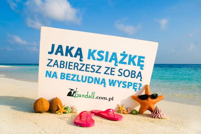 Jaką książkę zabierzesz ze sobą na bezludną wyspę? Wyniki konkursu!
