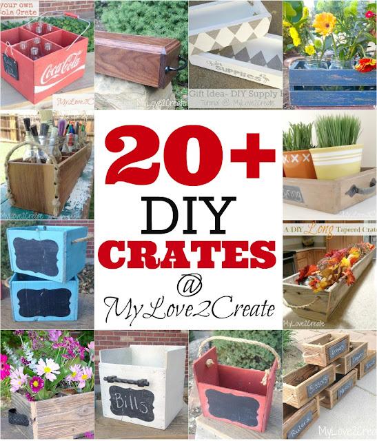 20+ DIY Crates at MyLove2Create