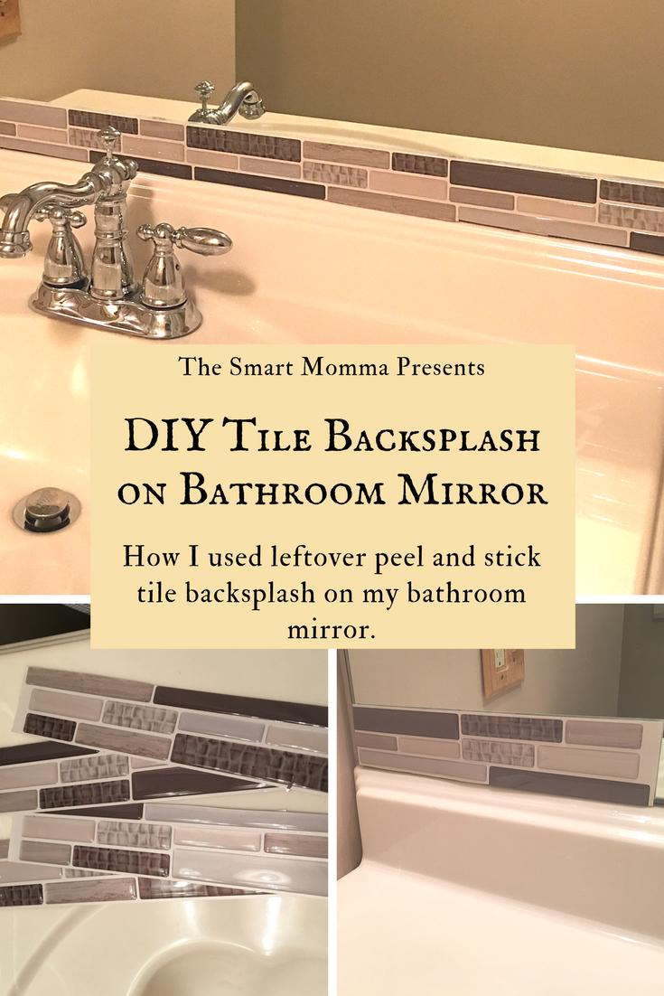 The Smart Momma Diy Tile Backsplash On A Bathroom Mirror