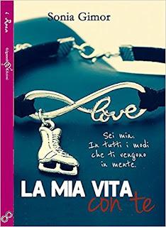 La Mia Vita Con Te. Ediz. Integrale PDF