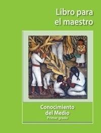 Libro de texto Conocimiento del Medio Libro para el Maestro Primer grado 2020-2021