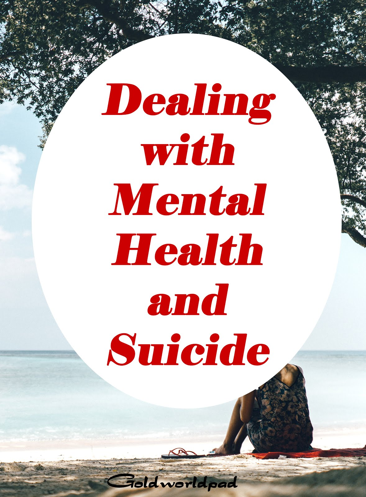 How to deal with mental health and suicide