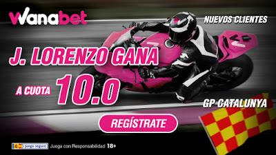 wanabet Lorenzo gana Moto GP: Premio de Catalunya a Cuota 10 + 150 euros 5 junio