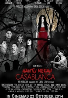 Download Film Hantu Merah Casablanca 2014 Tersedia