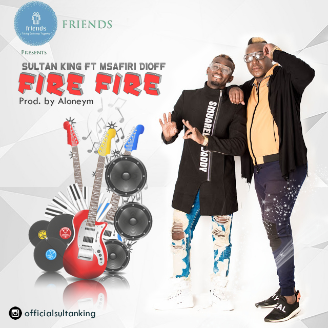 Sultan King Ft. Msafiri Dioff - Fire Fire