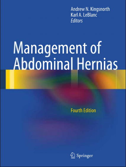 Management of Abdominal Hernias, 4th Edition (2013) [PDF]