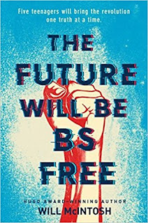 The Future Will Be BS-Free, Will McIntosh, InToriLex