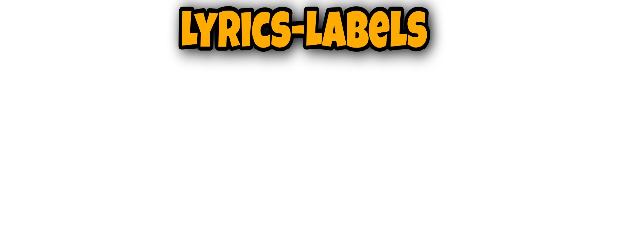 Lyrics labels | Get the Best Old and New Bollywood Songs Lyrics