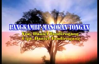 Lirik Lagu Pangkambi' Masokan Tongan (Daniel Tandirogang)