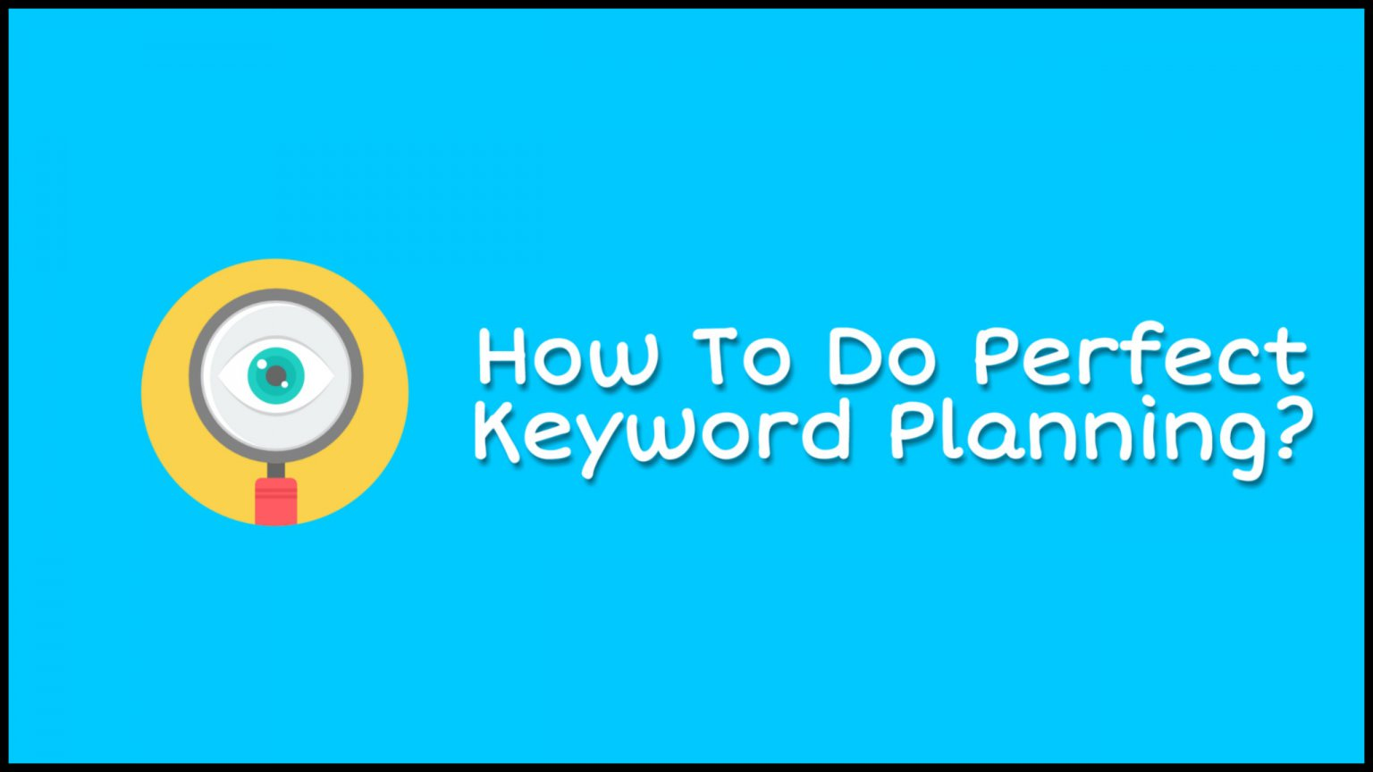 How-to-do-perfect-keyword-researching