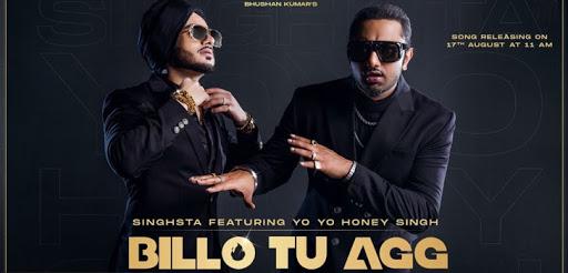 Billo Tu Agg Official Video | Feat. Yo Yo Honey Singh | Lyrics