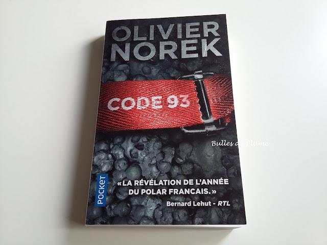 Bulles de Plume - Code 93 (Olivier Norek) - Roman policier