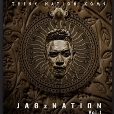 Jagz Nation, Vol.1. Thy Nation Come By Jesse Jagz