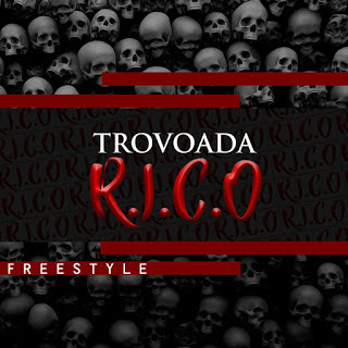 Trovoada - R.I.C.O. (Prod Wb-Records) [Freestyle] | DOWNLOAD