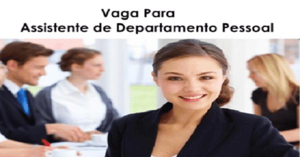Empresa de grande porte contrata Assistente de Departamento Pessoal no Rio de Janeiro