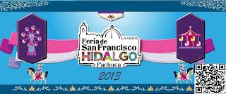 Feria de San Francisco Hidalgo Pachuca 2020 2021 2022