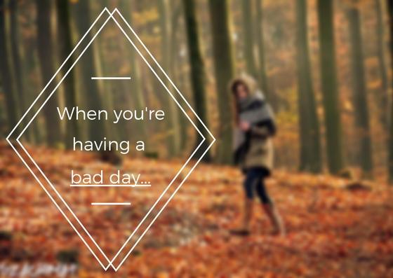 5 rzeczy, o których powinieneś pamiętać mając zły dzień
