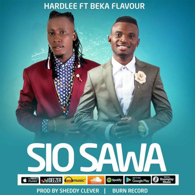 Hardlee Ft. Beka Flavour - Sio Sawa