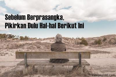 http://www.dekamuslim.com/2017/02/sebelum-berprasangka-pikirkan-dulu-hal.html