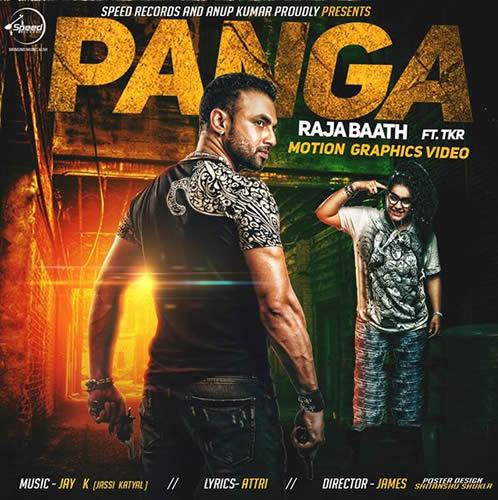 Panga by Raja Baath feat. TKR