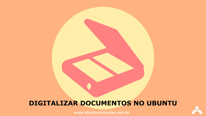 como digitalizar documentos no ubuntu linux