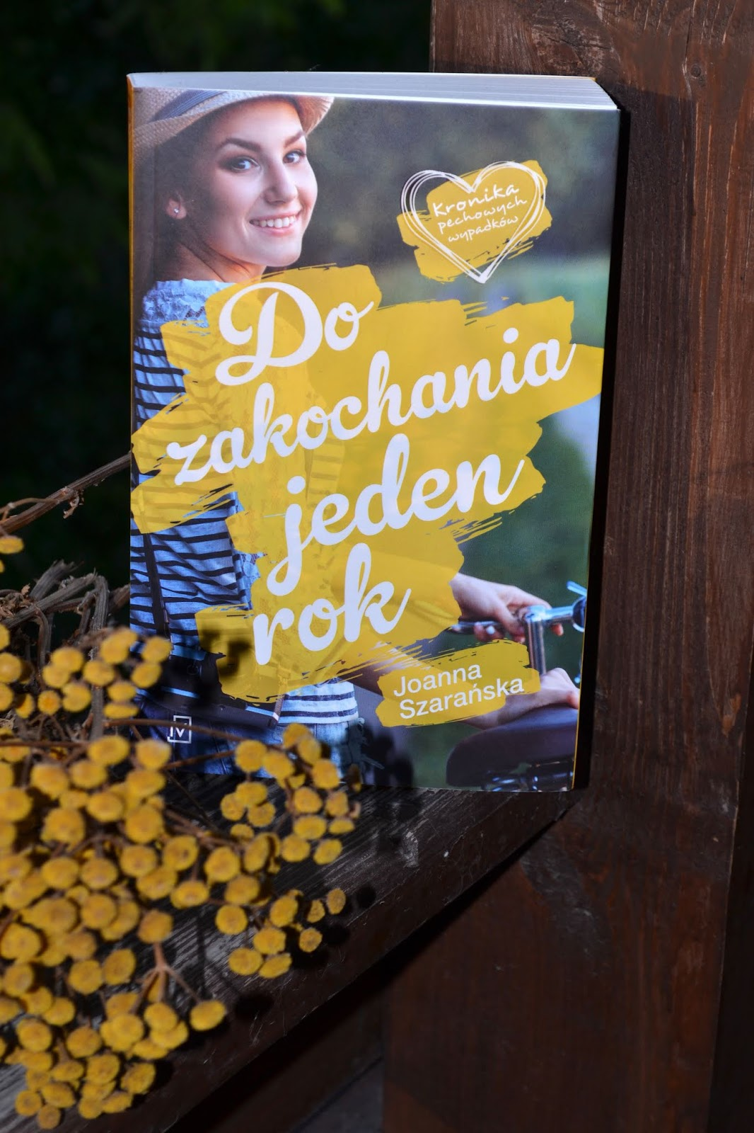 Do zakochania jeden rok - Joanna Szarańska czyli kolejna książka na weekend