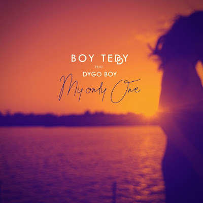 Boy Teddy feat. Dygo Boy - My Only One (2018) [Download]